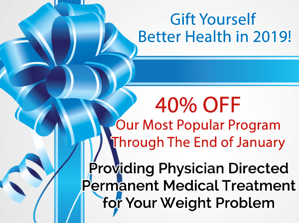 Gift Yourself Better Health in 2019! 40% Our Most Popular Program through the End of January
